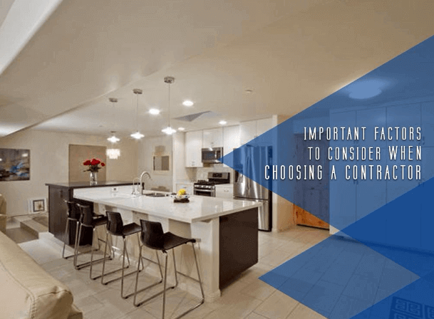 Important Factors To Consider When Choosing A Contractor