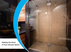 Making the Most of Your Shower Space