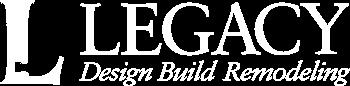 Legacy Design Build Remodeling